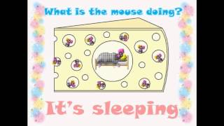 What is the mouse doing? Present Continuous Practice
