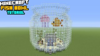 Minecraft Tutorial: How To Make A Fish Bowl House