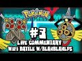 Pokemon Y 3DS - Wifi Battle (Live Commentary) - Wifi Battle #3 vs Blahblahlps