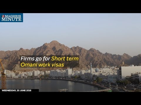 Firms go for Short term Omani work visas