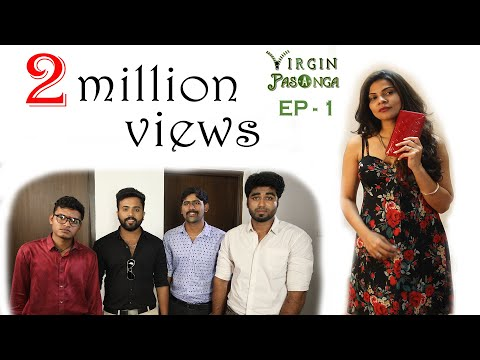 Virgin Pasanga I Episode 1 - Adult Comedy Tamil Web Series