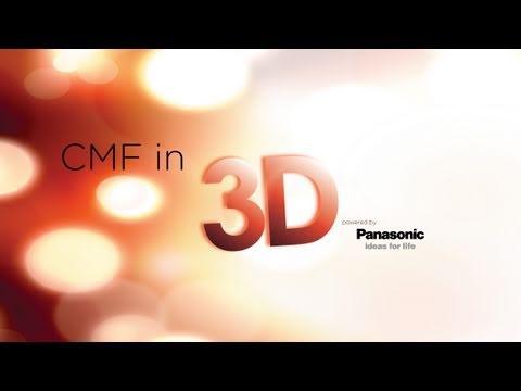 CMF & Panasonic 3D Highlights