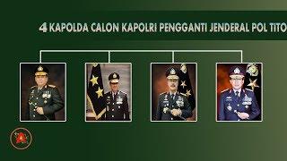 Video 4 Kapolda Calon KAPOLRI Pengganti Jenderal Pol TITO KARNAVIAN MP3, 3GP, MP4, WEBM, AVI, FLV September 2019