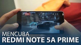Mencuba Xiaomi Redmi Note 5A Prime