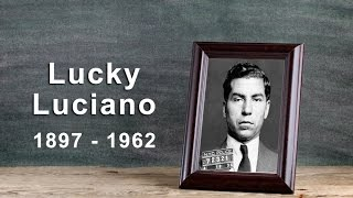 The Life of Lucky Luciano