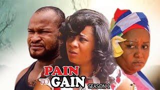 Nonton Pain To Gain Season 1   2017 Latest Nigerian Nollywood Movie Film Subtitle Indonesia Streaming Movie Download