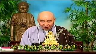 Kinh Vô Luợng Thọ (1998) Tập 185 - Pháp Sư Tịnh Không