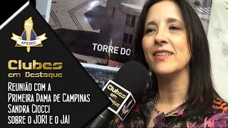 Clubes em Destaque 17/03/2015 Reunião na Prefeitura com a Primeira Dama de Campinas, Sandra Ciocci, sobre o JORI e o JAI 2015