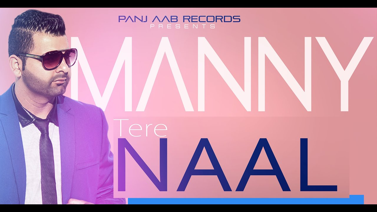 Tere Naal Full Song Official Video By G Manny