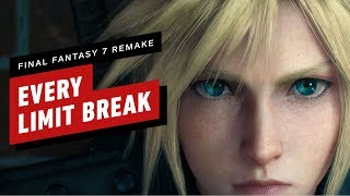 Every Limit Break in Final Fantasy 7 Remake by IGN