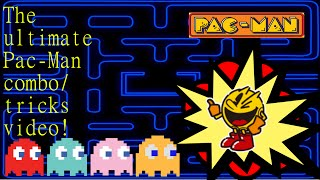 The ultimate Pac-Man combo/tricks video!