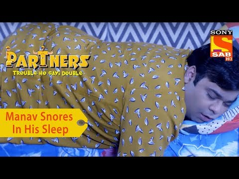 Your Favorite Character| Manav's Snoring Keeps Aditya Up All Night | Partners Double Ho Gayi Trouble