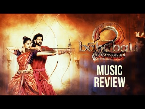 Baahubali 2 Music Review | SS Rajamouli | MM Keeravani | Fully Filmy Movie Review & Ratings  out Of 5.0