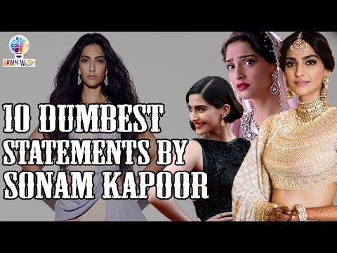 Top 10 Dumbest Statements by Sonam Kapoor   Top 10   Brainwash