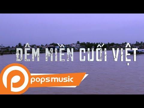 Đêm Miền Cuối Việt | Thanh Thủy - Thời lượng: 4 phút, 24 giây.