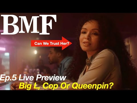 Bmf Episode 5 Trailer - Can We Trust Big L and Where Did She Come From?
