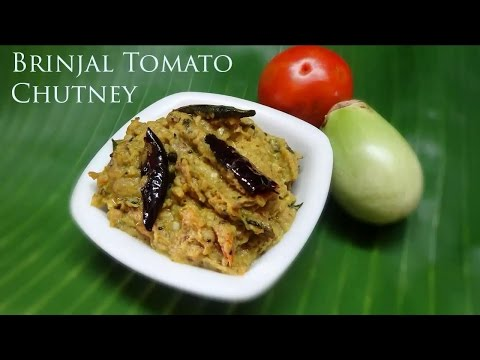 Brinjal Tomato Chutney Vankaya tamata pachadi (వంకాయ టమాటా పచ్చడి)