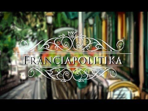 FRANCIAPOLITIKA 41. RÉSZ – ALMÁSSY FERENC