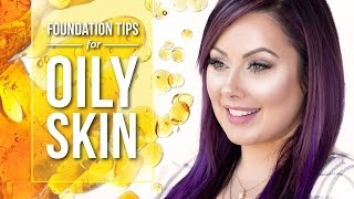 Foundation Tips for Oily Skin | Pretty Smart by Makeup Geek
