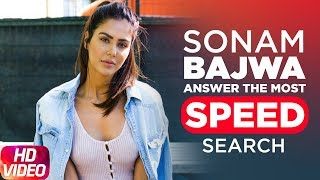 Video Sonam Bajwa Answers The Most Searched Speed Questions MP3, 3GP, MP4, WEBM, AVI, FLV November 2017