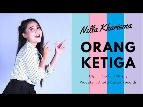 Nella Kharisma - Orang Ketiga ( Official Music Video ANEKA SAFARI ) #music