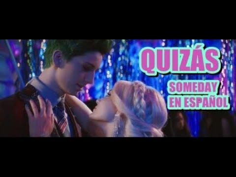 ZOMBIES 2 - Quizás (Someday en Español)