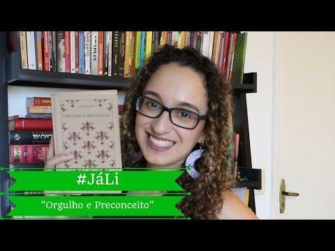 """#JáLi - """"Orgulho e Preconceito"""", de Jane Austen"""
