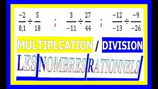 Maths 3ème - Les nombres rationnels Multiplication et Division Exercice 13