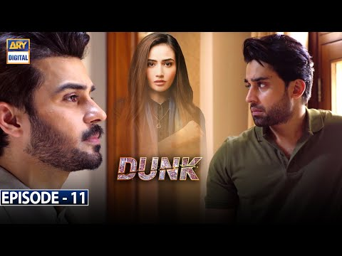 Dunk Episode 11 [Subtitle Eng] - 3rd March 2021 - ARY Digital Drama