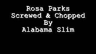 Rosa Parks Outkast Screwed & Chopped By Alabama Slim