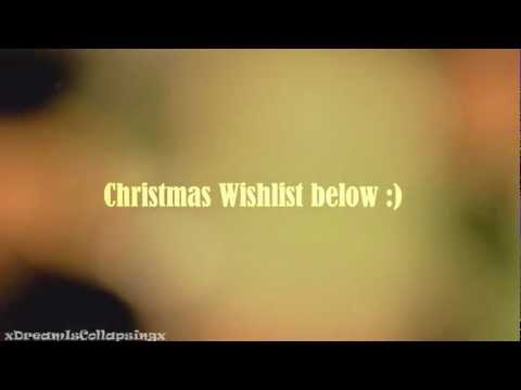 Christmas Wishlist 2012 ❅ 1 year anniversary LOL