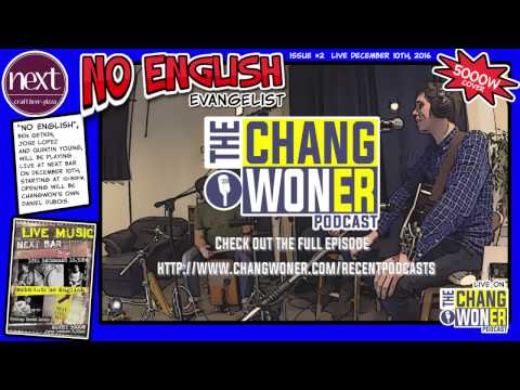 Evangelist by NO ENGLISH on The Changwoner Podcast