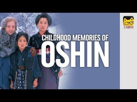 Childhood Memories Of OSHIN