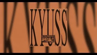 Video Kyuss - Son of a Bitch MP3, 3GP, MP4, WEBM, AVI, FLV Juli 2018