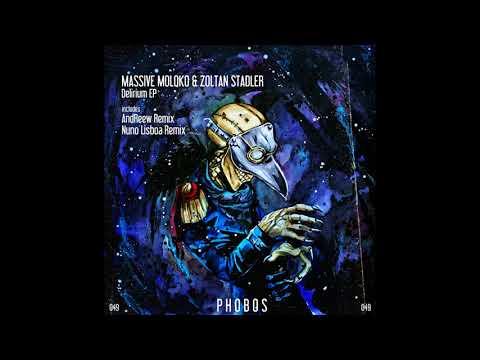 Massive Moloko, Zoltan Stadler - Delirium [preview]