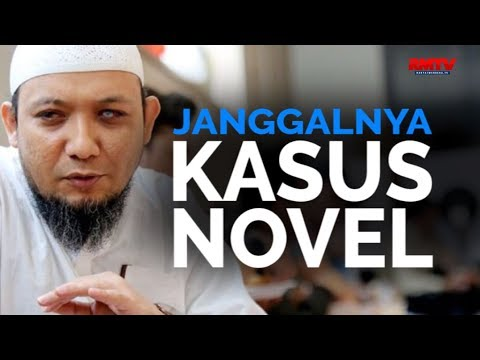 Janggalnya Kasus Novel
