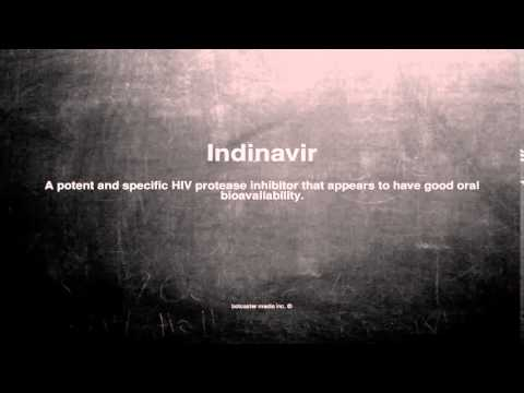 Medical vocabulary: What does Indinavir mean