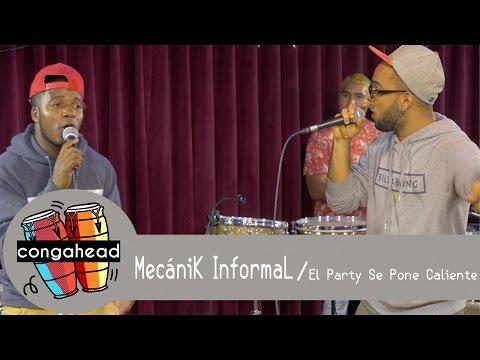 MecániK InformaL performs El Party Se Pone Caliente