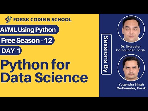 FREE Season 12 | Day 1 | Python for Data Science | Forsk Coding School