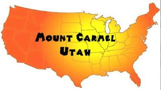 Mount Carmel (UT) United States  city images : How to Say or Pronounce USA Cities — Mount Carmel, Utah