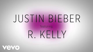 Justin Bieber - PYD (Lyric Video) ft. R. Kelly