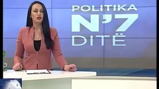 Politika N`7 ditë 18.02.2018