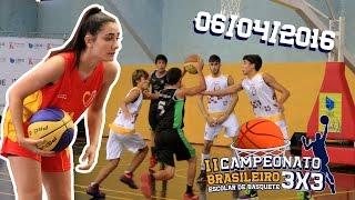 Brasileiro de Basquete 3x3: II Camp Bras Escolar de Basquete 3x3 - 06/04/2016