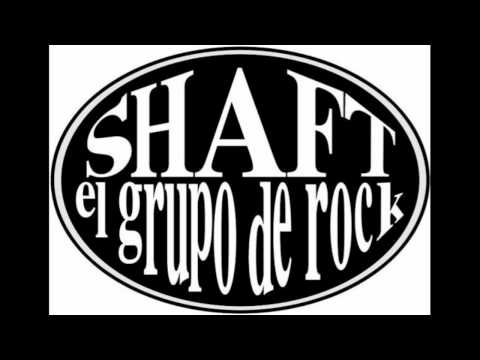 Shaft El Grupo De Rock - Sat And Tried