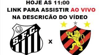 LINK PARA ASSISTIR: http://adf.ly/1GXaCG OU http://adf.ly/1GjiNf Assistir Santos X Sport ao vivo hoje 31/05/2015 Campeonato...