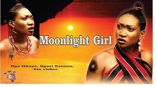 Moonlight Girl   -   Nollywood Movie