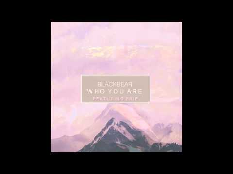 Blackbear - Who You Are (Ft. Prie) (HD)
