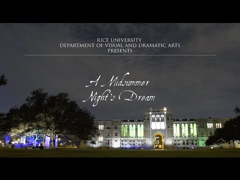 """""""A Midsummer Night's Dream"""" presented by Rice University Department of Visual and Dramatic Arts"""