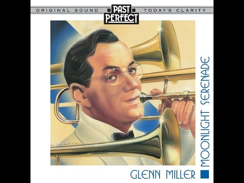 Moonlight Serenade: The Best Of Glenn Miller & His Orchestra (Past Perfect) #BigBands #1940s #Swing