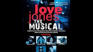 Love Jones the Musical Web Video | Tix On-Sale | Playing at the Verizon Theatre 11-26